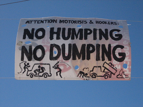 no rubbish dumping and no sex in cars with hookers